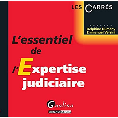 L'Essentiel de l'expertise judiciaire