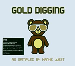 Gold Digging: As Sampled by Kanye West