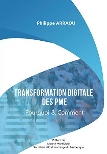 Transformation Digitale des Pme par Philippe Arraou