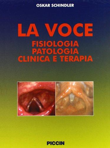 la-voce-fisiologia-patologia-clinica-e-terapia