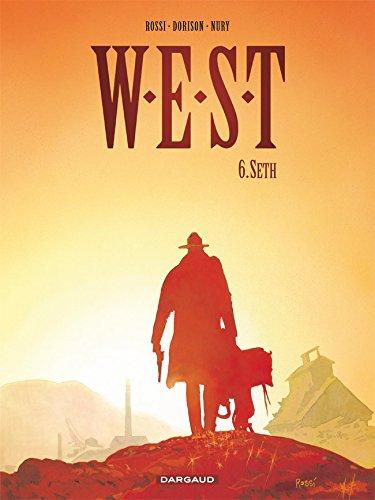 W.E.S.T. - tome 6 - Seth (6) par Dorison Xavier