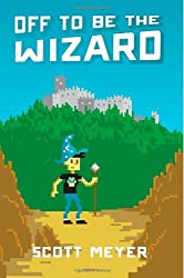 Off to Be the Wizard (Magic 2.0 Book 1) (English Edition)