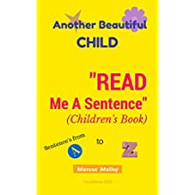 "Another Beautiful Child: ""Read Me A Sentence"" (English Edition)"