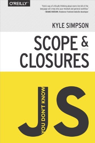 You Don't Know JS: Scope & Closures by Simpson, Kyle (2014) Paperback