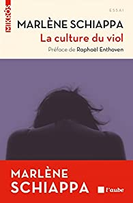 La culture du viol par Marlène Schiappa