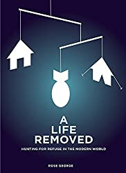 A Life Removed: Hunting for Refuge in the Modern World