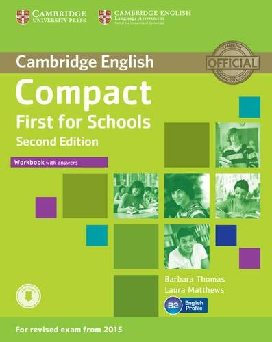 Compact First for Schools Workbook with Answers with Audio Second Edition