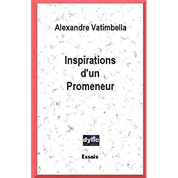 Inspirations d'un Promeneur