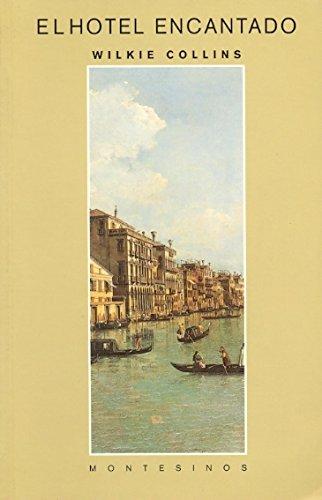 El hotel encantado (Montesinos) por Wilkie Collins