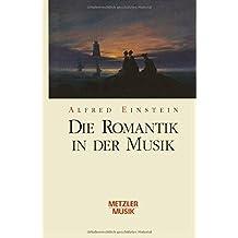 Die Romantik in der Musik