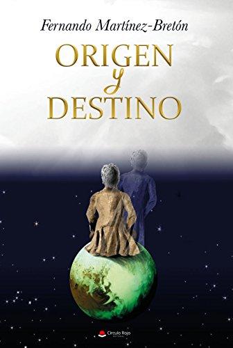 ORIGEN Y DESTINO: Novela histórica de aventuras, espionaje, intrigas dinásticas, sociedades secretas, misterios, mundo astral...