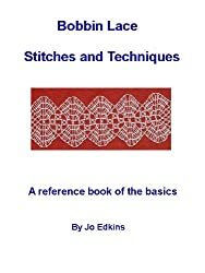 Bobbin Lace Stitches and Techniques - a reference book of the basics