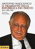 Il tramonto della repubblica dei partiti. Diari 1985-1989