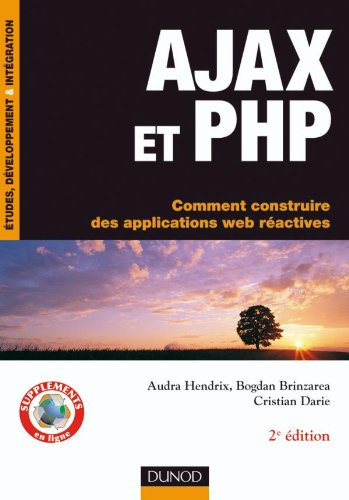 AJAX et PHP - Comment construire des applications web réactives