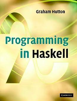 Programming in Haskell von [Hutton, Graham]