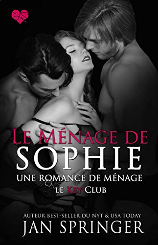 Le ménage de Sophie (Le Key Club t. 4) par  Spunky Girl Publishing