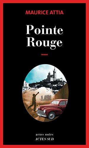 Pointe Rouge (Babel noir t. 13) par Maurice Attia