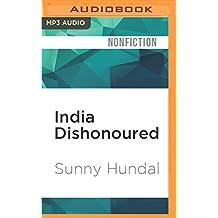 INDIA DISHONOURED            M