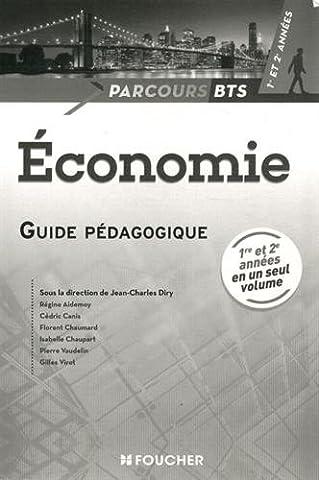 Parcours Economie BTS 1re et 2e années Guide pédagogique