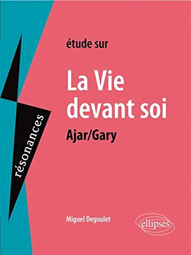 La Vie Devant Soi Ajar/Gary