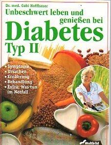 Unbeschwert genießen bei Diabetes Typ II (Livre en allemand)