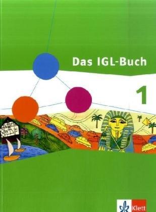 Das IGL-Buch Gesellschaftslehre, Weltkunde 1. Ausgabe Niedersachsen, Schleswig-Holstein, Bremen: Schülerbuch Klasse 5/6