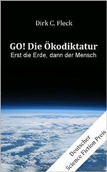 Bildergebnis für DIRK C. FLECK: GO DIE ÖKODIKTATUR