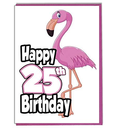 Pink Flamingo Geburtstagskarte zum 25. Geburtstag – Damen – Tochter – Enkelin – Schwester – Freund