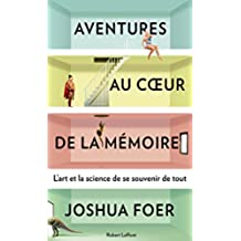 Aventures au coeur de la mémoire (Hors collection) (French Edition)