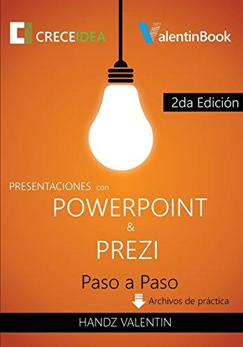 Presentaciones con PowerPoint y Prezi Paso a Paso por Handz Valentin