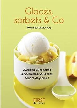 Petit livre de - Glaces, sorbets & Co par [BARAKAT-NUQ, Maya]
