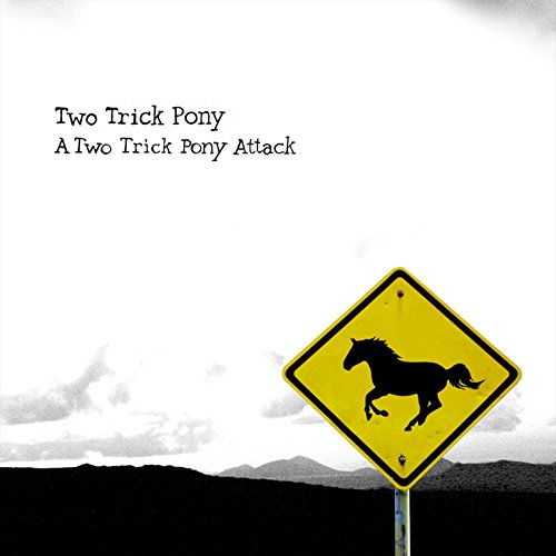 A Two Trick Pony Attack