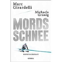 Mordsschnee: Kriminalroman (Marc Gassmann)
