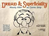 Dread & Superficiality: Woody Allen a
