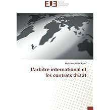 L'arbitre international et les contrats d'Etat