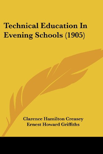 Technical Education in Evening Schools (1905)
