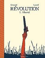 Révolution, Tome 1 - Liberté de Grouazel