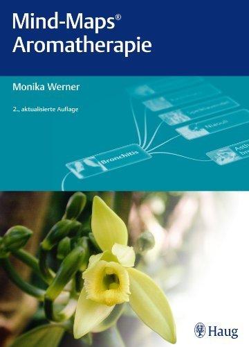 Mind-Maps Aromatherapie by Monika Werner(21. November 2012)
