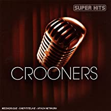 Super Hits Crooners