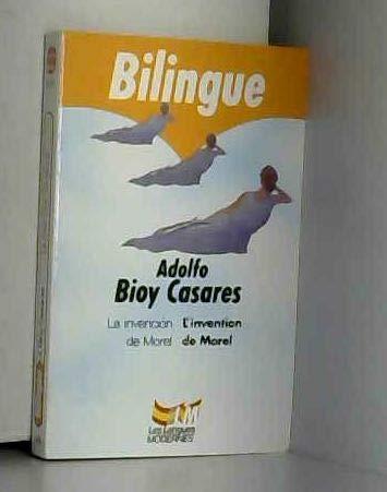 La invencion de morel (l'invention de morel) par Adolfo Bioy Casares