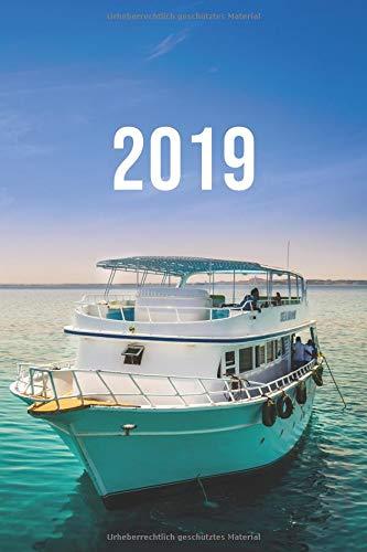 2019: Jan - Dez Wochenplaner   365 Tage Terminkalender mit Uhrzeit   1 Tag auf 1 Seite, ca. A5   Taucher Boot
