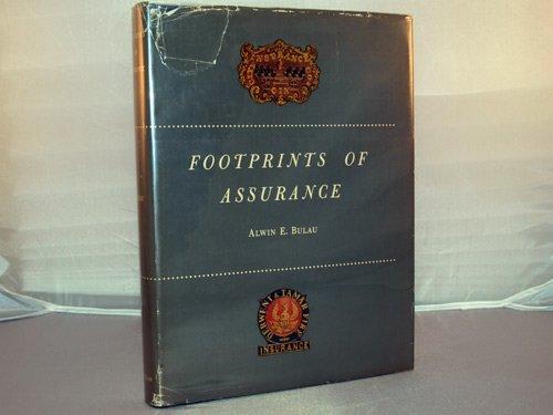 FOOTPRINTS OF ASSURANCE. par Alwin E. Bulau