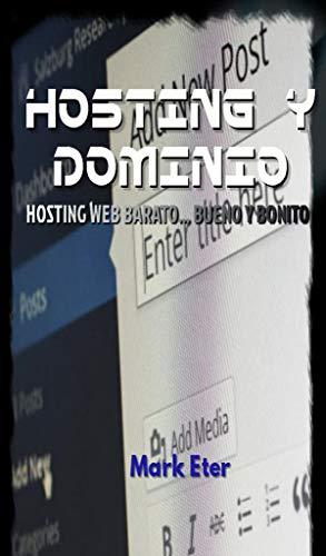 HOSTING Y DOMINIO: HOSTING WEB eBook: Mark Eter: Amazon.es: Tienda ...