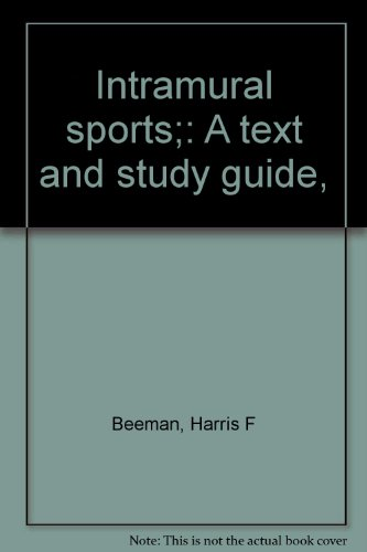 Intramural sports;: A text and study guide,