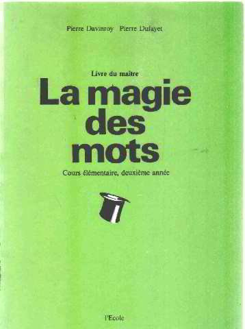 La magie des mots, CE2. Livre du maître par Davinroy