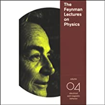 The Feynman Lectures on Physics: Volume 4, Electrical and Magnetic Behavior