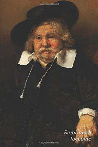 Rembrandt Taccuino: Ritratto di uomo anziano | Perfetto per Prendere Appunti | Ideale per la Scuola, lo Studio, le Ricette o le Password | Bel Diario