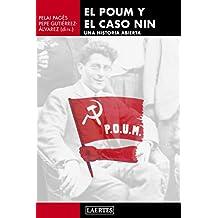 El POUM y el caso Nin : una historia abierta (Laertes, Band 115)