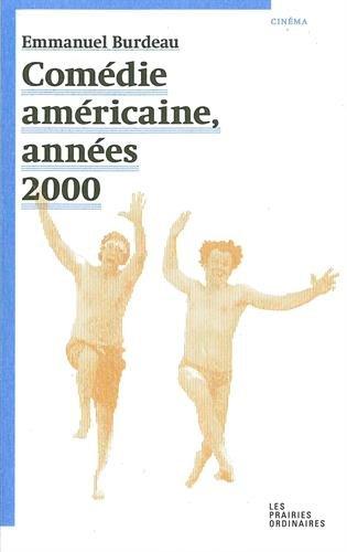 Comdie amricaine, annes 2000