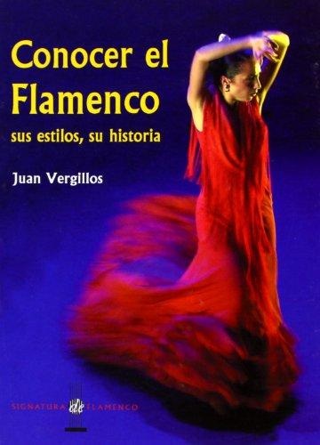 Conocer El Flamenco (Signatura de Flamenco) por Juan Vergillos